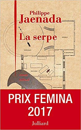 La Serpe - Prix Femina 2017