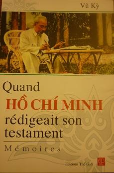 Quand Ho Chi Minh rédigeait son testament (Mémoires)