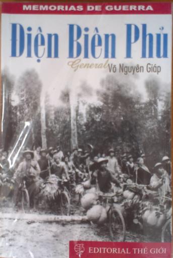 DIEN BIEN PHU - General Vo Nguyen Giap (Memorias de guerra)