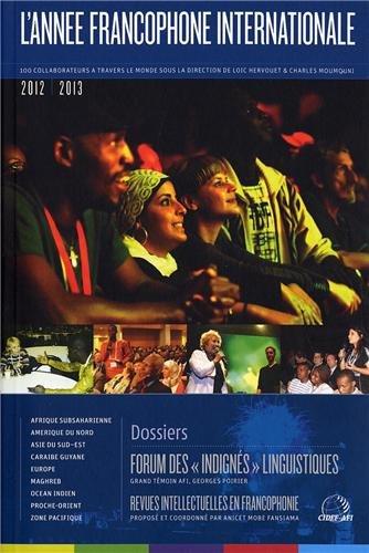 L'année francophone internationale 2012-2013 - Forum des indignés linguistiques
