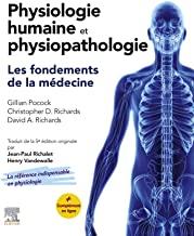 Physiologie humaine et physiopathologie - Les fondements de la médecine