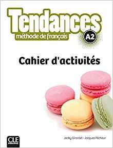 Tendances - Niveau A2 - Cahier d'activités