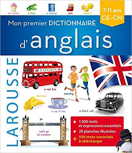 Mon premier dictionnaire d'anglais Larousse Relié