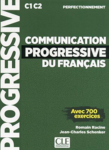 Communication progressive du français C1 C2 perfectionnement - Avec 700 exercices - Grand Format avec 1 CD audio MP3