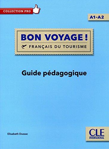 Bon voyage ! A1-A2 - Guide pédagogique