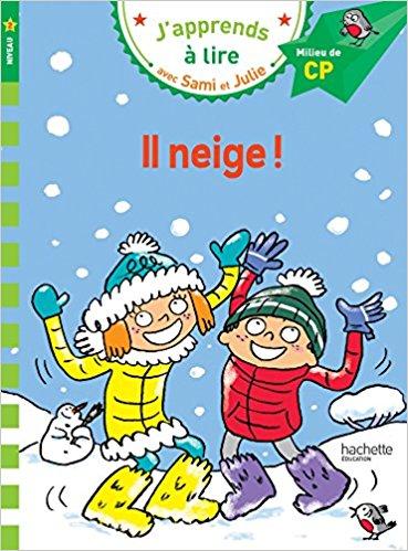 Sami et Julie CP Niveau 2 Il neige Poche
