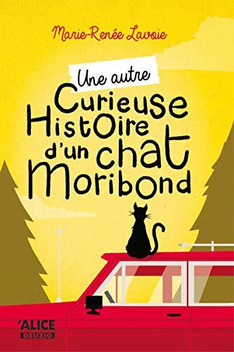 Une autre curieuse histoire du chat moribond