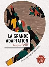 La grande adaptation - Climat, capitalisme et catastrophe