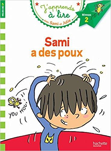 Sami et Julie CP Niveau 2 Sami a des poux
