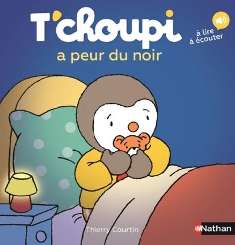 T'CHOUPI A PEUR DU NOIR - VOLUME 61