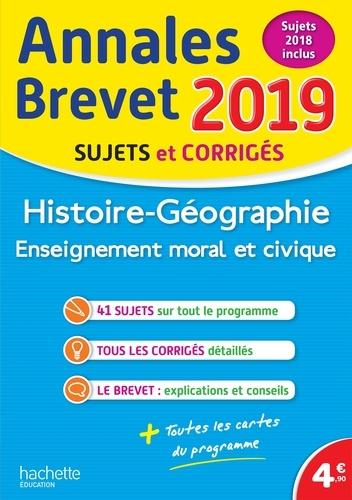 Histoire-Géographie, Enseignement Moral et Civique - Sujets et corrigés