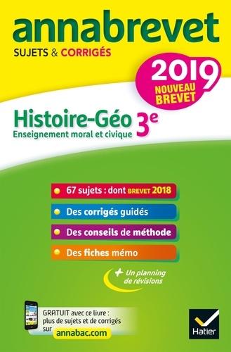 Histoire Géographie Enseignement Moral et Civique 3e - Sujets et corrigés