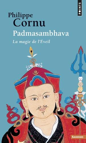 Padmasambhava - La magie de l'Eveil