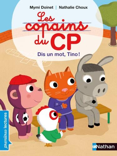 Les copains du CP - Dis un mot, Tino !