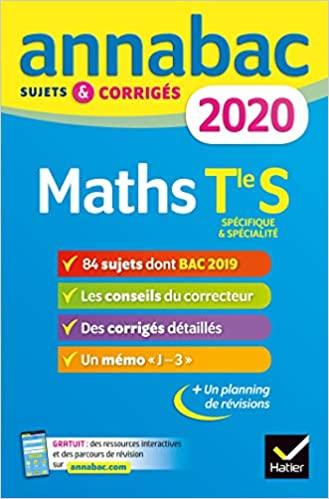 Mathématiques TLe S spécifique & spécialité - Sujets et corrigés