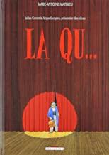 Julius Corentin Acquefacques, prisonnier des rêves Tome 2 - Album La Qu...