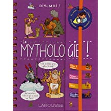 Dis-moi ! La mythologie13