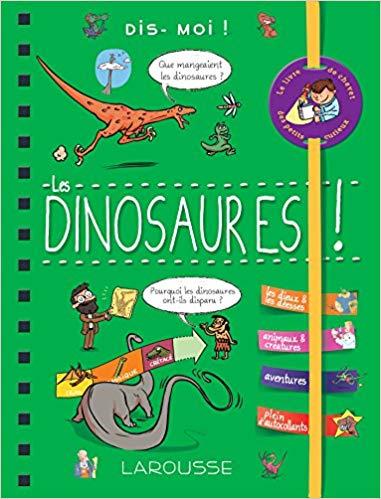 Dis-moi ! Les dinosaures