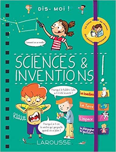 Dis-moi ! Sciences et inventions