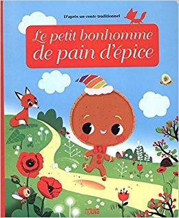 Minicontes Classiques: Le petit bonhomme de pain d'épice