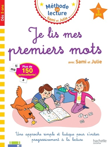 Je lis mes premiers mots avec Sami et Julie - Dès 5 ans