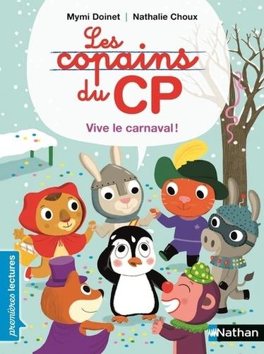 Les copains du CP - Poche Vive le carnaval !