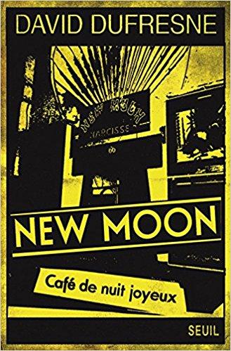 New Moon - Café de nuit joyeux