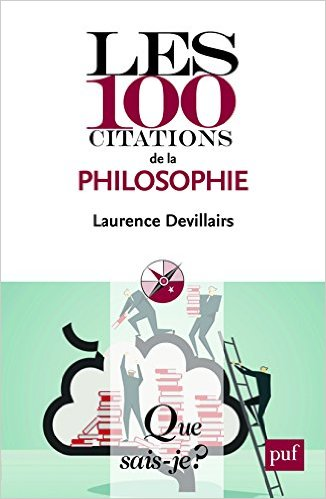 LES 100 CITATIONS DE LA PHILOSOPHIE QSJ 4016