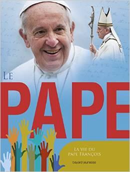 Le pape: La vie du pape François