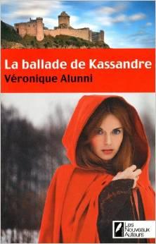 La ballade de Kassandre. Le Prix des lectrices, Prix Femme Actuelle 2013