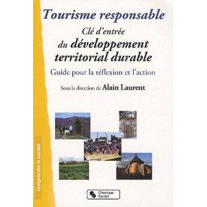 Tourisme responsable, Clé d'entrée du développement territorial durable : Guide pour la réflexion et l'action