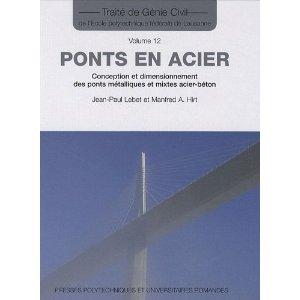 Ponts en acier : Conception et dimensionnement des ponts métalliques et mixtes acier-béton