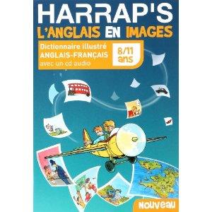 Harrap's L'Anglais en images: Dictionnaire illustré anglais-français 8/11 ans (1CD audio)
