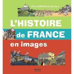 L HISTOIRE DE FRANCE EN IMAGES