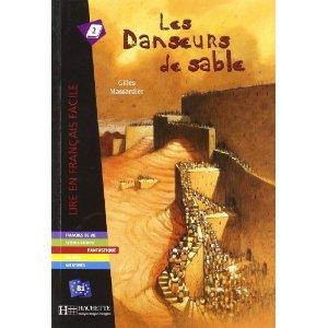 Les Danseurs de Sable. Lire En Francais Facile B1
