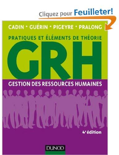 GRH - 4E ED. - GESTION DES RESSOURCES HUMAINES