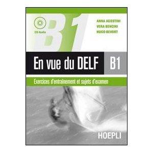 En vue du DELF B1. Con CD Audio