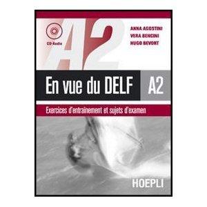 En vue du DELF A2. Exercices d'entrainement et sujets d'examen. Con CD Audio