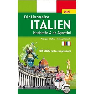 Mini Dictionnaire Hachette De Agostini Italien bilingue