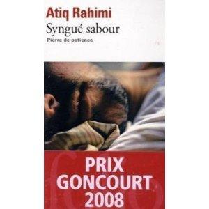 Syngué sabour: Pierre de patience - Prix Goncourt 2008