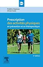 Prescription des activités physiques en prévention et en thérapeutique