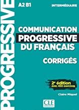 Communication progressive du français intermédiaire A2-B1 - Corrigés