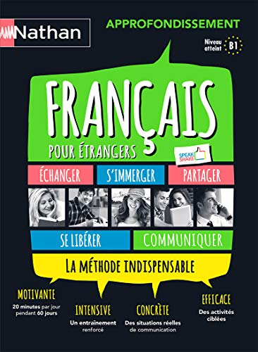 Français pour étrangers approfondissement niveau B1 Edition 2017 avec 1 CD audio MP3