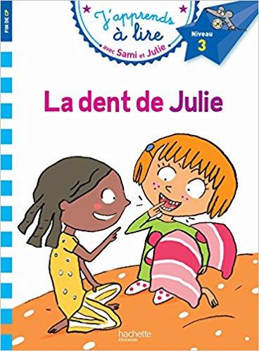 Sami eSami et Julie CP Niveau 3 La dent de Julie t Julie CP Niveau 3 La dent de Julie