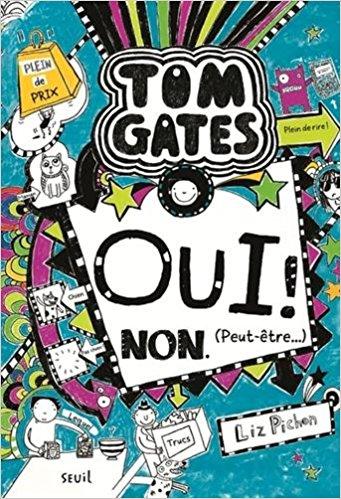 Oui ! Non. (Peut-être...) - tome 8 Tom Gates