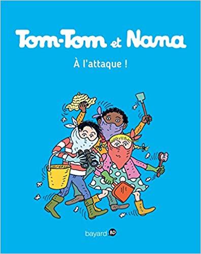 Tom-Tom et Nana, Tome 28: À l'attaque