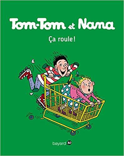 Tom-Tom et Nana, Tome 31: Ça roule