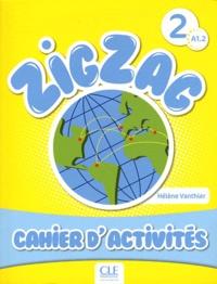 Zigzag 2 A1, 2 - Cahier d'activités