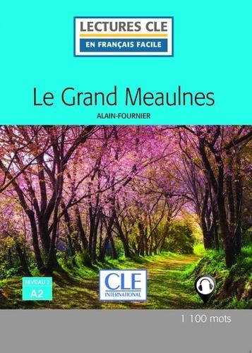 Le Grand Meaulnes lecture Fle niveau a2