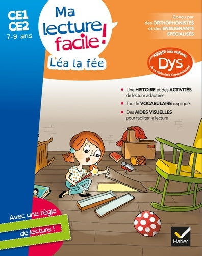 MA LECTURE FACILE DYS CE1-CE2 : LEA LA FEE